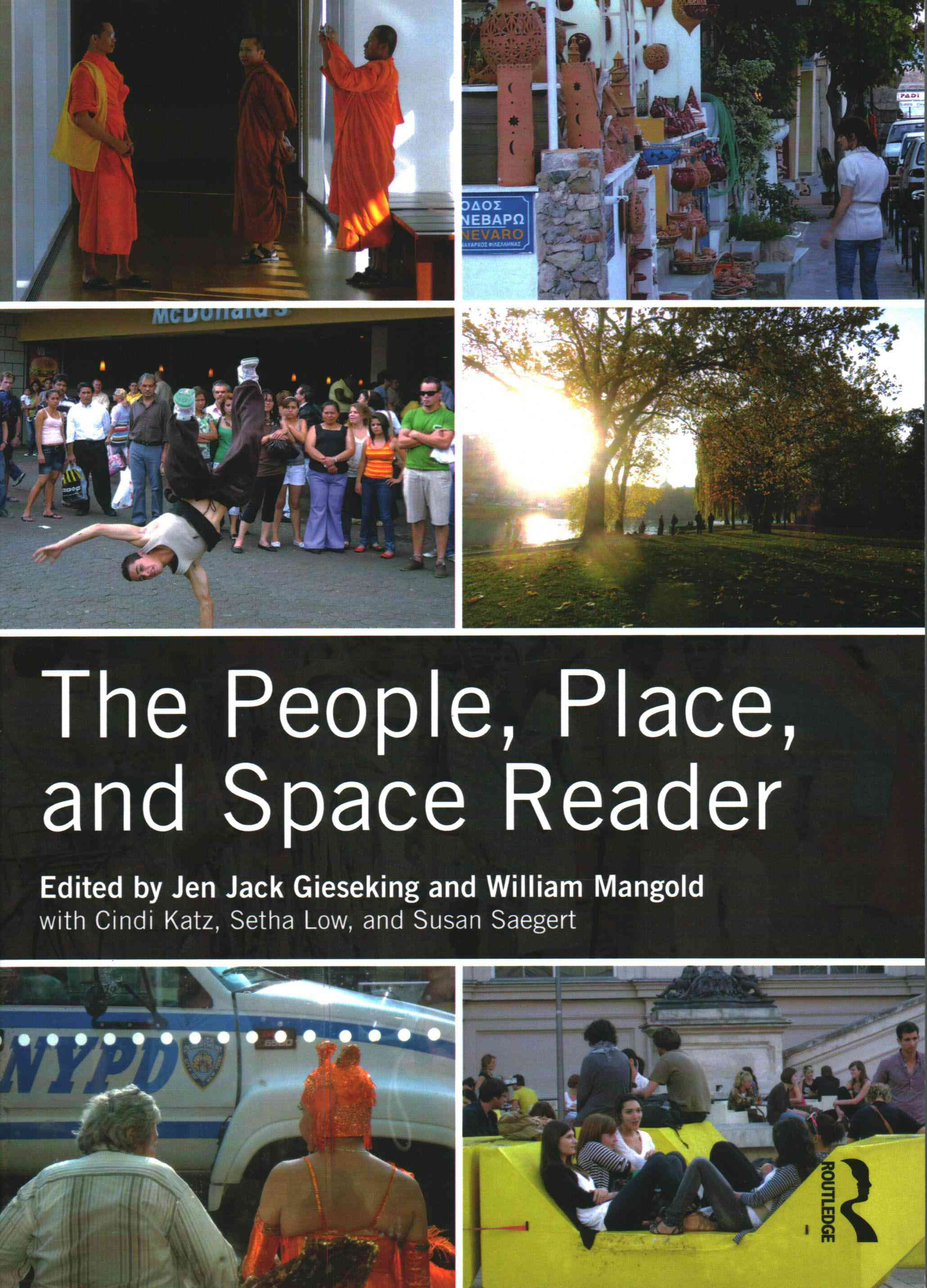 People, Place and Space Reader By Gieseking, Jen Jack (EDT)/ Mangold, William (EDT)/ Katz, Cindi (EDT)/ Saegert, Susan (EDT)