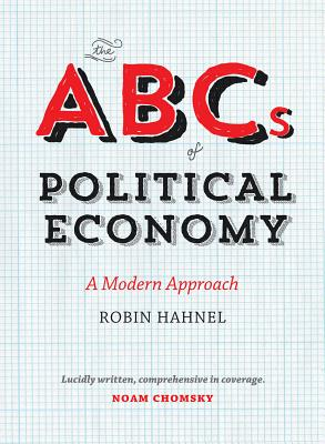 The Abcs of Political Economy By Hahnel, Robin
