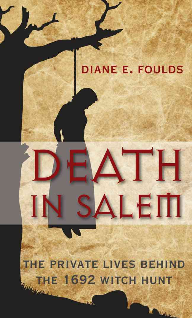 Death in Salem By Foulds, Diane E.