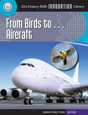 From Birds To... Aircraft By Gregory, Josh